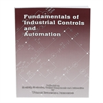 Fundamentals of Industrial Controls and Automation